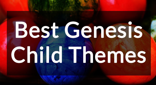 14 Best Premium Genesis Child Themes for 2016