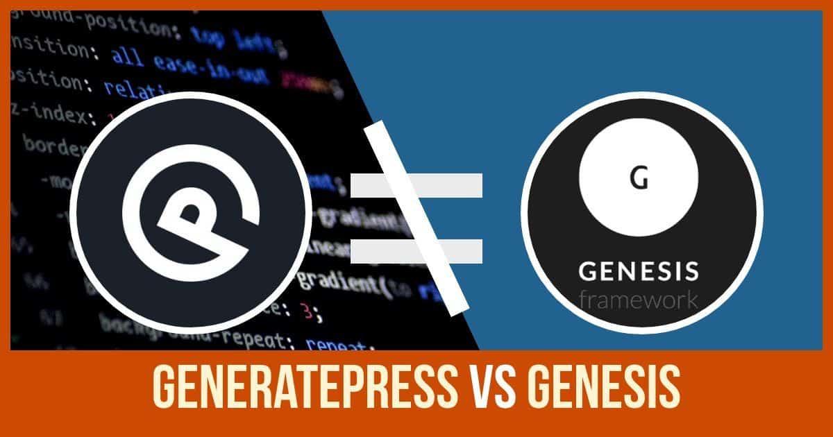 Generatepress vs genesis