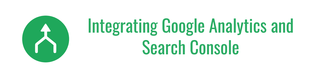 Integrating Google Analytics and Search Console