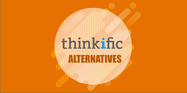 Best Thinkific Alternatives
