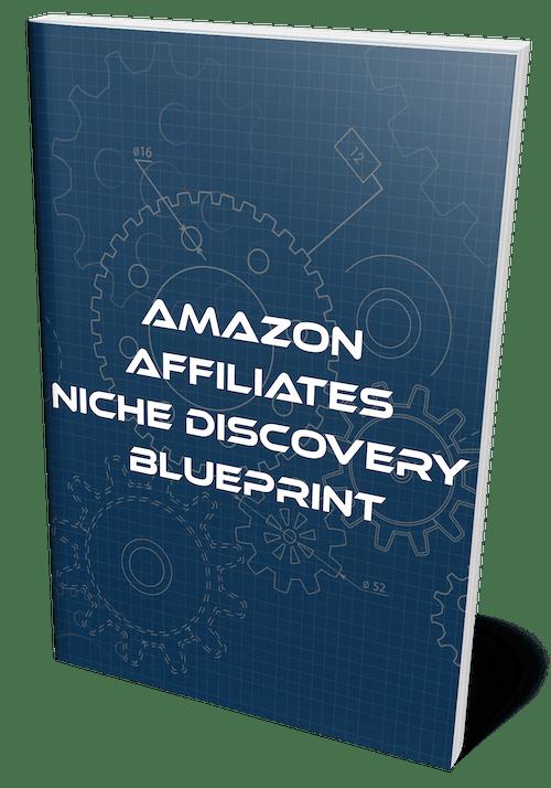 amazon affiliates niche discovery blueprint